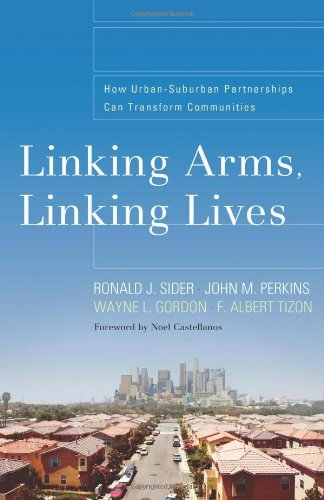 Linking Arms, Linking Lives How Urban-Suburban Partnerships Can Transform Communities  2008 edition cover