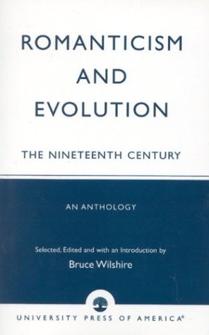 Romanticism and Evolution The Nineteenth Century - An Anthology  1985 (Reprint) edition cover