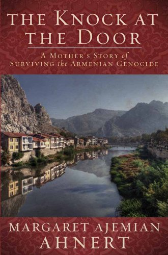 Knock at the Door A Mother's Survival of the Armenian Genocide N/A edition cover
