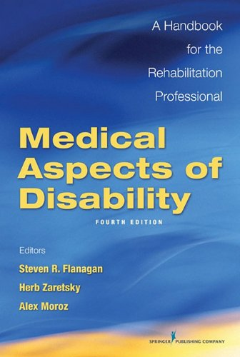 Medical Aspects of Disability A Handbook for the Rehabilitation Professional 4th 2010 edition cover