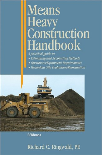 Means Heavy Construction Handbook A Practical Guide to Estimating and Accounting Methods - Operations/Equipment Requirements - Hazardous Site Evaluat  1993 9780876292839 Front Cover