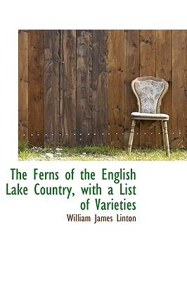 Ferns of the English Lake Country, with a List of Varieties N/A 9781113718839 Front Cover