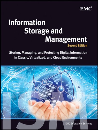 Information Storage and Management Storing, Managing, and Protecting Digital Information in Classic, Virtualized, and Cloud Environments 2nd 2012 edition cover