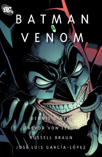 Batman - Venom   2012 9781401233839 Front Cover