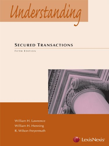 Understanding Secured Transactions  5th 2012 edition cover
