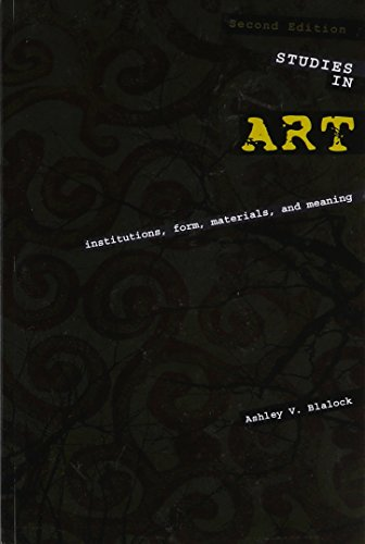 Studies in Art: Institutions Form Materials and Meaning  2014 edition cover