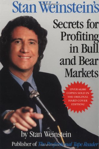 Stan Weinstein's Secrets for Profiting in Bull and Bear Markets   1988 edition cover