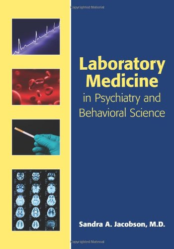 Laboratory Medicine in Psychiatry and Behavioral Science   2011 edition cover