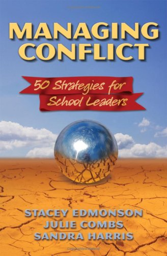 Managing Conflict 50 Strategies for School Leaders  2008 edition cover