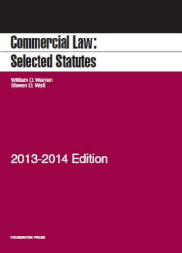 Commercial Law: Selected Statutes, 2013-2014  2013 edition cover