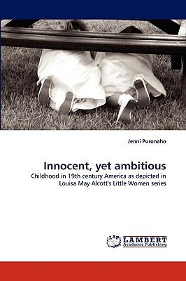 Innocent, yet Ambitious N/A 9783838356839 Front Cover