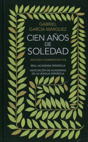 CIEN A�OS DE SOLEDAD (EDICI�N CONMEMORATIVA DE LA RAE Y LA ASALE)  N/A edition cover
