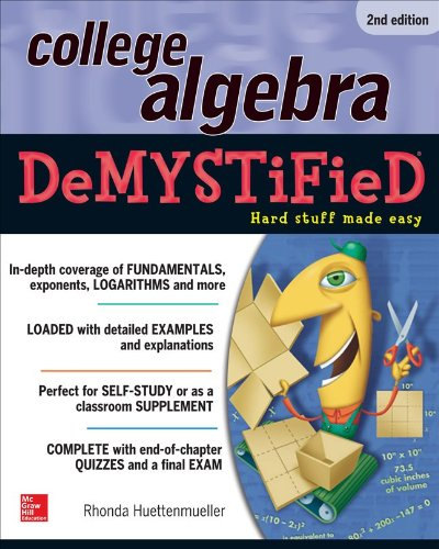 College Algebra Demystified:   2013 edition cover