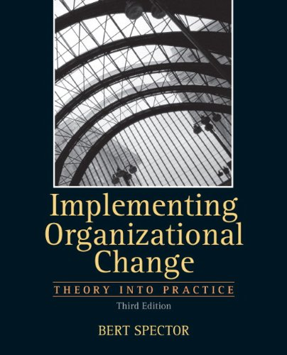 Implementing Organizational Change  3rd 2013 (Revised) edition cover