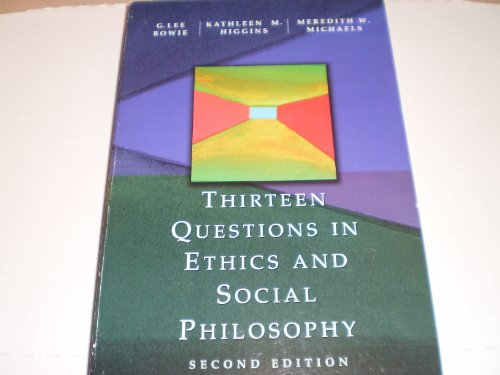 Thirteen Questions in Ethics and Social Philosophy  2nd 1998 (Revised) edition cover