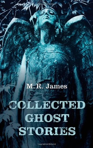 Collected Ghost Stories   2011 9780199568840 Front Cover