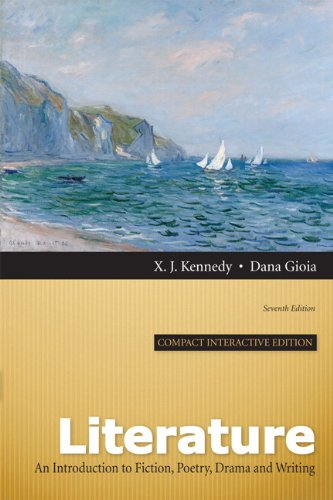 Literature An Introduction to Fiction, Poetry, Drama, and Writing, Compact Interactive Edition 7th 2013 (Revised) edition cover