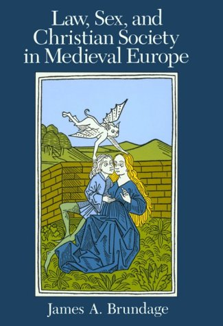 Law, Sex, and Christian Society in Medieval Europe  N/A edition cover