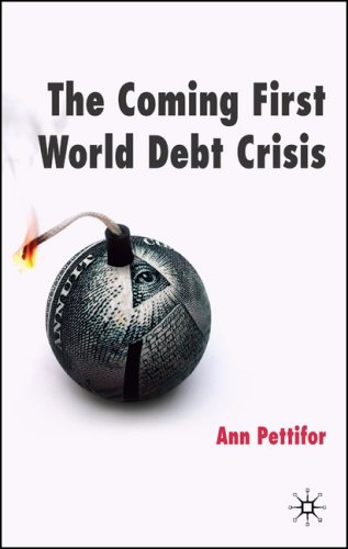 Coming First World Debt Crisis   2006 9780230007840 Front Cover