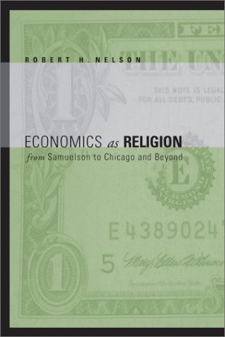 Economics as Religion From Samuelson to Chicago and Beyond  2001 edition cover