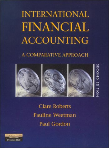 International Financial Accounting A Comparative Approach 2nd 2002 (Revised) 9780273651840 Front Cover