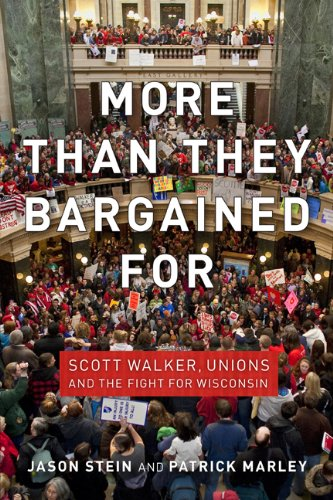 More Than They Bargained For Scott Walker, Unions, and the Fight for Wisconsin  2013 edition cover