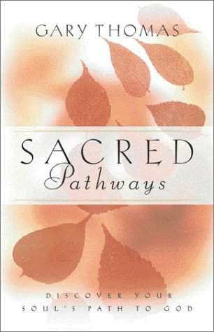 Sacred Pathways Discover Your Soul's Path to God  2002 9780310242840 Front Cover