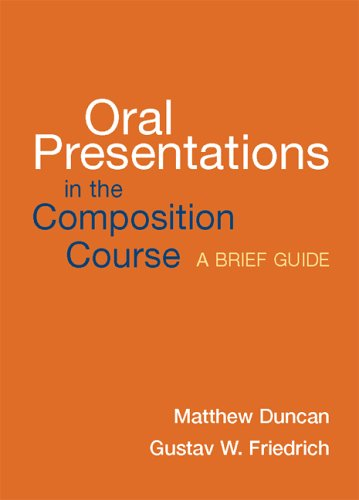 Oral Presentations in the Composition Course A Brief Guide  2006 (Brief Edition) edition cover
