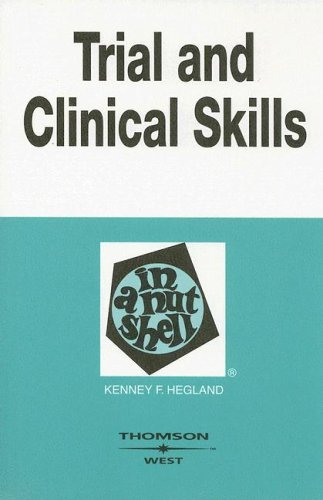 Trial and Clinical Practice Skills in a Nutshell  4th 2005 (Revised) edition cover