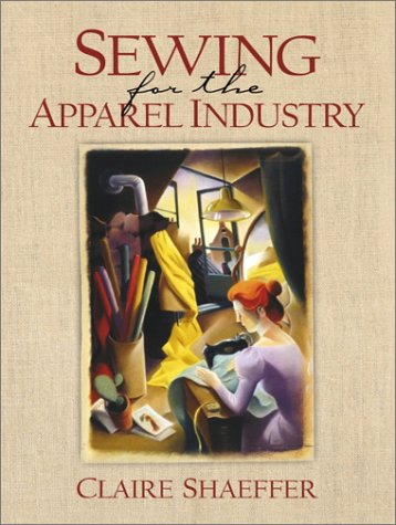Sewing for the Apparel Industry   2001 edition cover