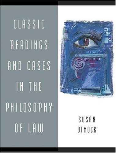 Classic Readings and Cases in the Philosophy of Law   2007 edition cover