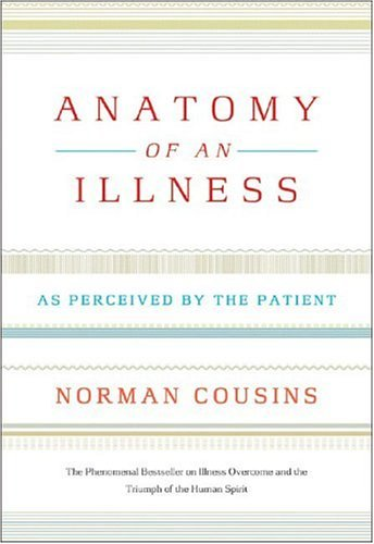 Anatomy of an Illness As Perceived by the Patient  1979 edition cover