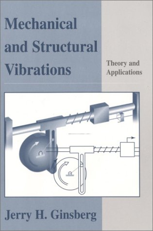 Mechanical and Structural Vibrations Theory and Applications  2001 edition cover