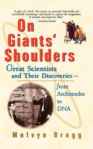 On Giants' Shoulders Great Scientists and Their Discoveries from Archimedes to DNA  1998 edition cover