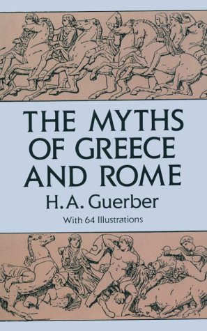 Myths of Greece and Rome   1993 (Reprint) edition cover