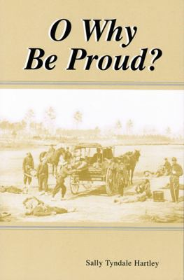 O Why Be Proud?  N/A 9780533162840 Front Cover