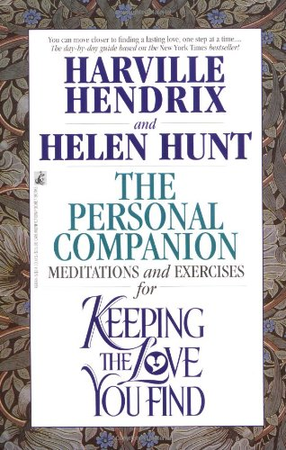 Personal Companion Meditations and Exercises for Keeping the Love You Find  1995 9780671868840 Front Cover