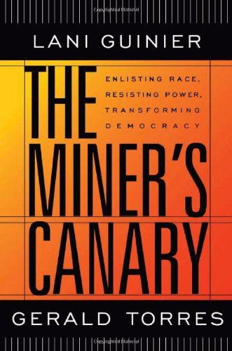 Miner's Canary Enlisting Race, Resisting Power, Transforming Democracy  2002 (Reprint) edition cover