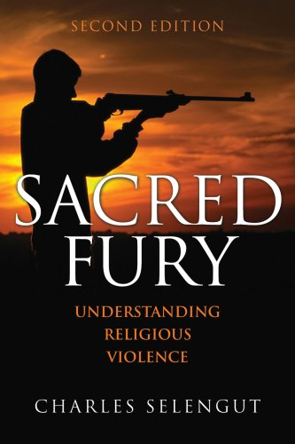 Sacred Fury Understanding Religious Violence 2nd 2008 (Revised) edition cover