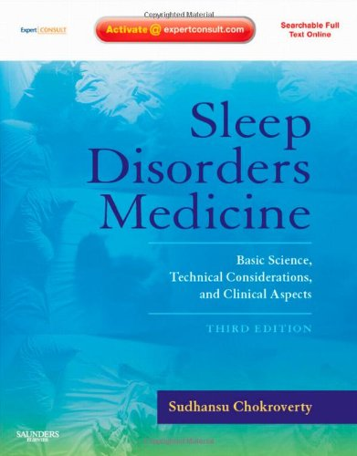 Sleep Disorders Medicine Basic Science, Technical Considerations, and Clinical Aspects, Expert Consult - Online and Print 3rd 2009 9780750675840 Front Cover