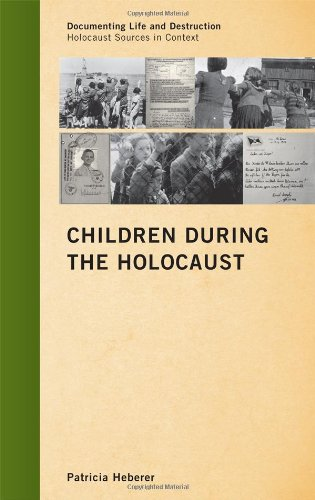 Children During the Holocaust   2011 9780759119840 Front Cover