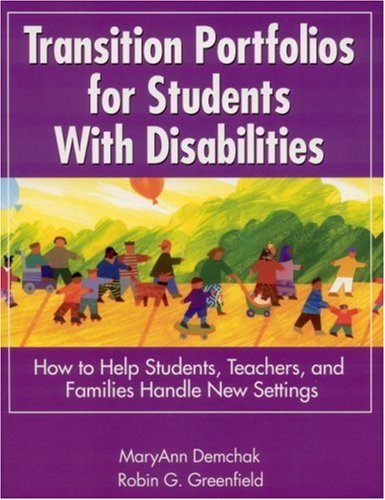 Transition Portfolios for Students with Disabilities How to Help Students, Teachers, and Families Handle New Settings  2002 edition cover