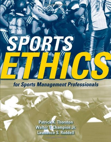 Sports Ethics for Sports Management Professionals   2012 edition cover