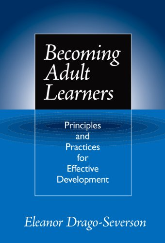 Becoming Adult Learners Principles and Practices for Effective Development  2004 edition cover
