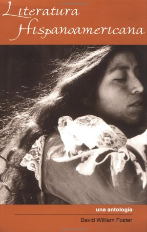 Literatura Hispanoamericana - Spanish American Literature Una Antologia - An Anthology  1994 edition cover