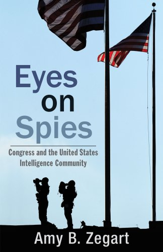 Eyes on Spies Congress and the United States Intelligence Community  2011 edition cover