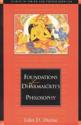 Foundations of Dharmakirti's Philosophy   2004 edition cover