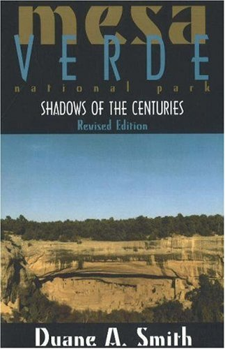 Mesa Verde National Park Shadows of the Centuries, Revised Edition  2002 edition cover