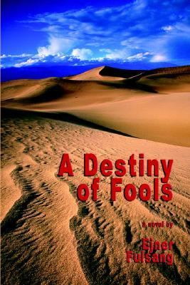 Destiny of Fools N/A 9780977810840 Front Cover