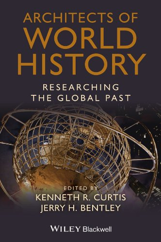 Architects of World History Researching the Global Past  2014 edition cover
